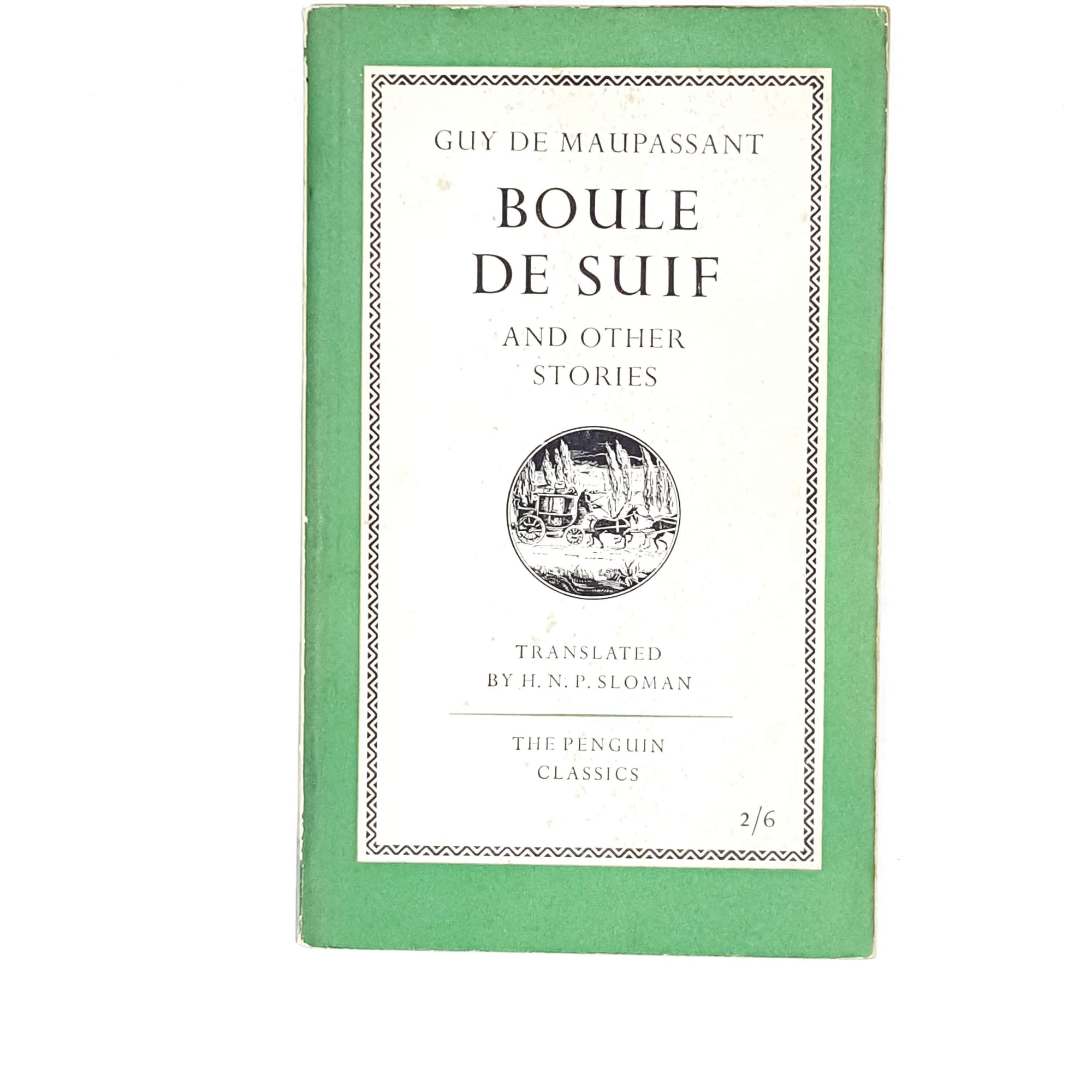 Boule de Suif and Other Stories by Guy de Maupassant 1956