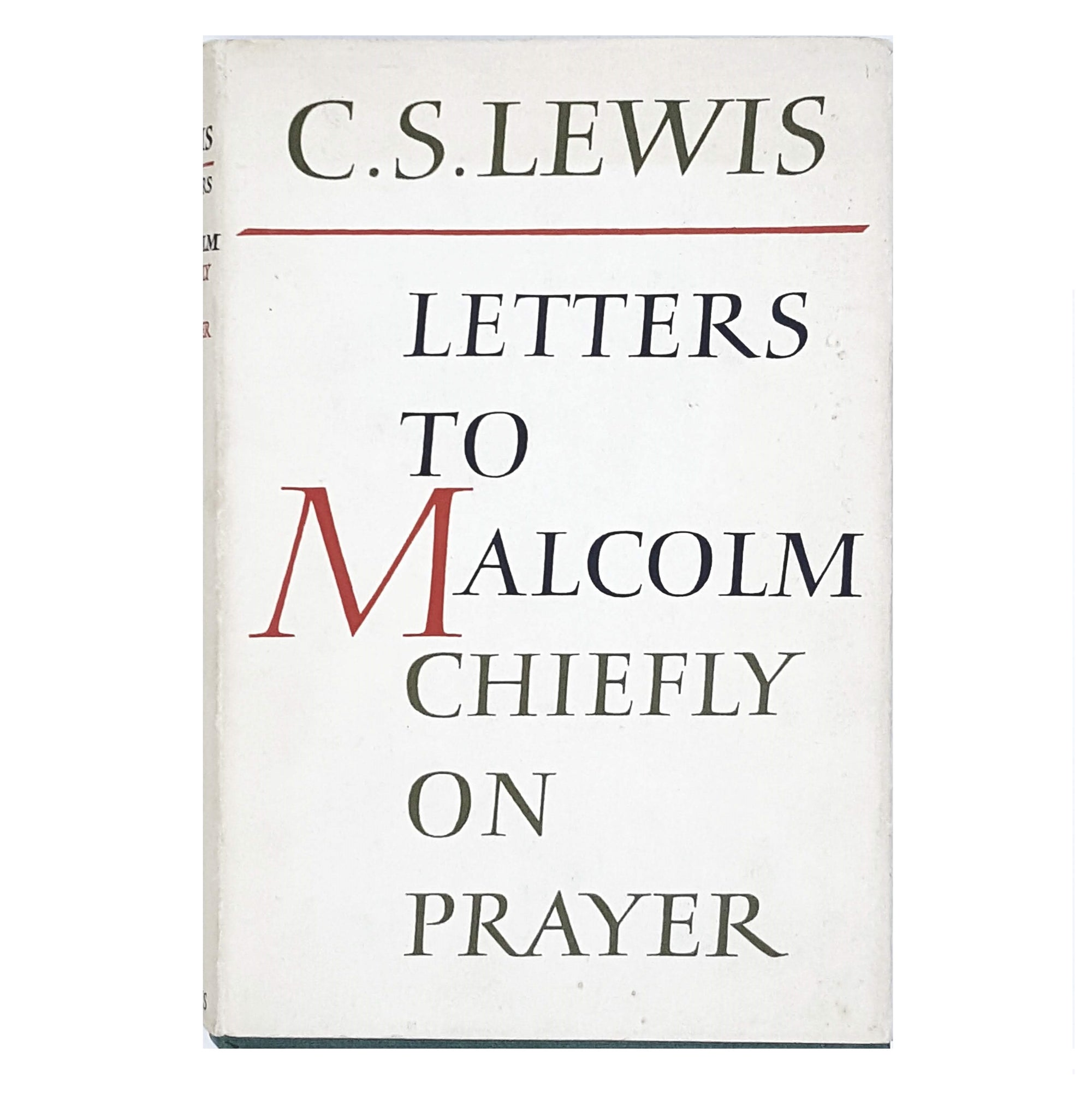 C. S. Lewis's Letters to Malcolm Chiefly on Prayer 1964