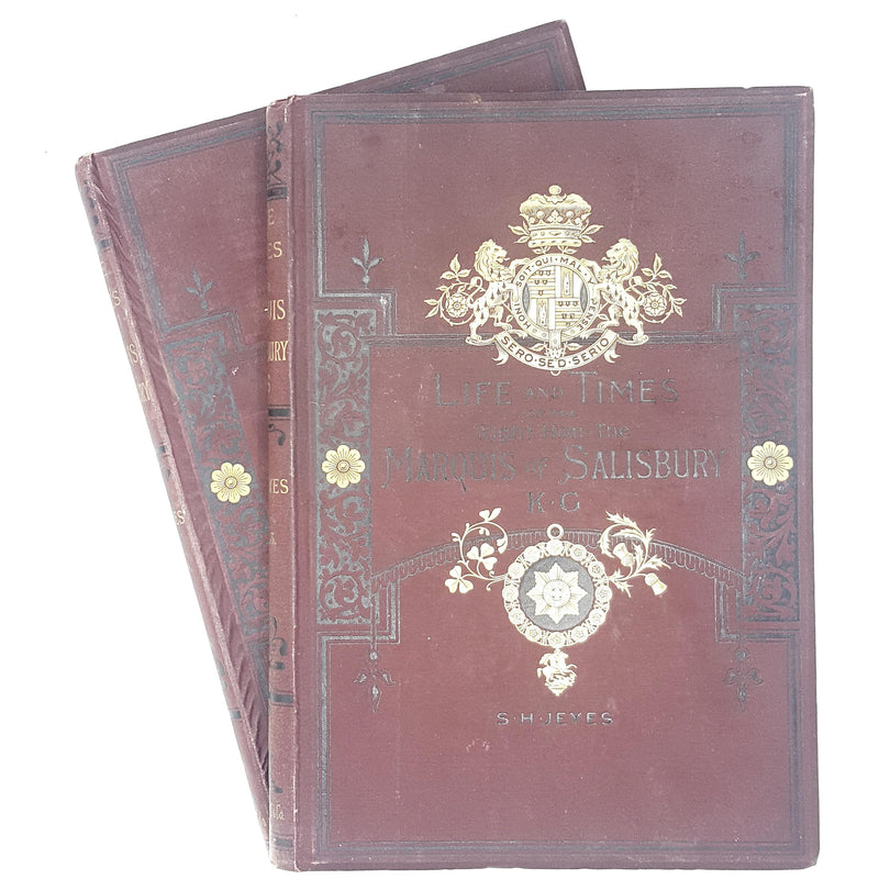 Collection Life and Times of the Right Honourable Marquis of Salisbury K. G. by S. H. Jeyes