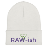 Kiss Me I'm Raw-ish Unisex Cuffed Beanie - Thrive Any Way