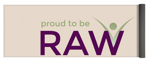 Proud To Be Raw - Yoga Mat - Thrive Any Way