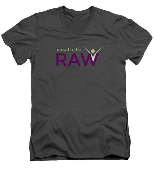 Proud To Be Raw - Men's V-Neck T-Shirt - Thrive Any Way