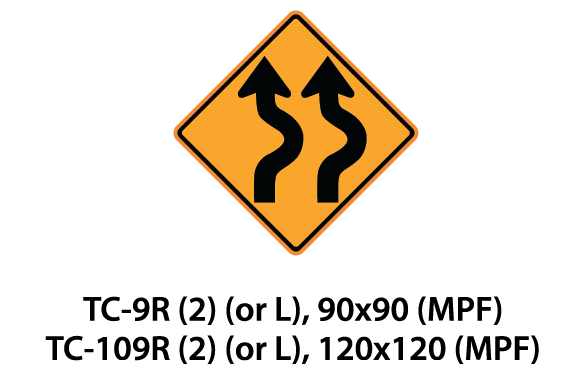 Temporary Conditions Sign - TC-9R(2) (or L) / TC-109R(2) (or L)