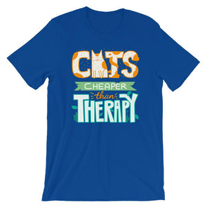 Cats Cheaper Than Therapy - T-Shirt - Cats On Catnip