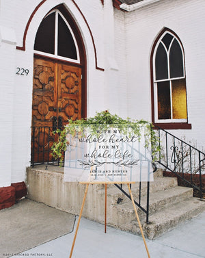 With My Whole Heart For My Whole Life Sign - Wedding Welcome Signage (GP1990-A)