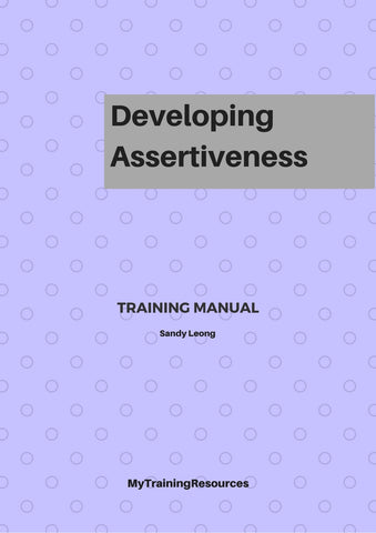 Developing Assertiveness Training Manual