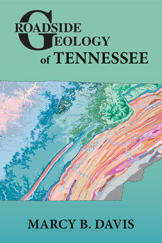 Roadside Geology of Tennessee