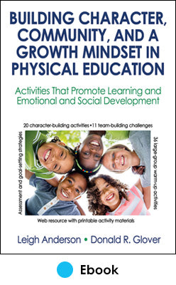 Building Character, Community, and a Growth Mindset in Physical Education PDF With Web Resource