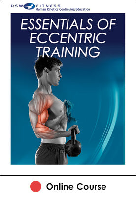 Essentials of Eccentric Training Online CE Course