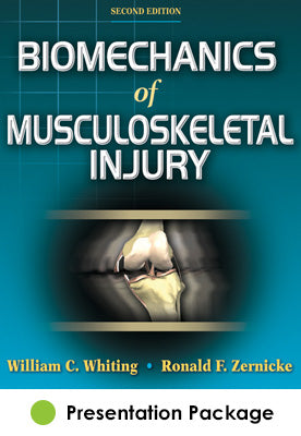 Biomechanics of Musculoskeletal Injury Presentation Package-2nd Edition