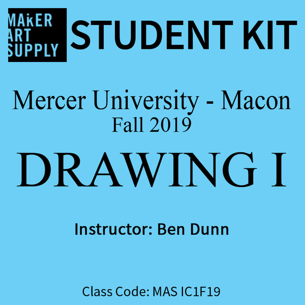 Student Kit: Mercer University Drawing I - Fall 2019/Dunn