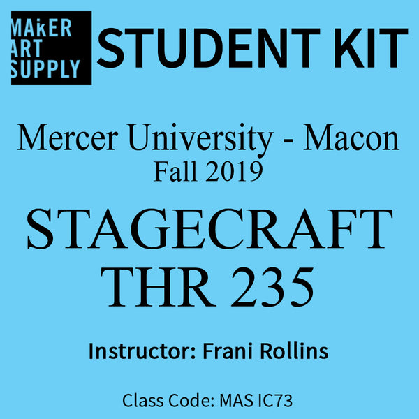 Student Kit: Mercer University Stagecraft THR 235 - Fall 2019/Rollins