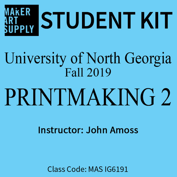 Student Kit: UNG Printmaking 2 - Fall 2019/Amoss