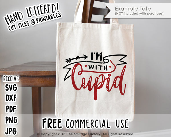 I'm With Cupid SVG & Printable