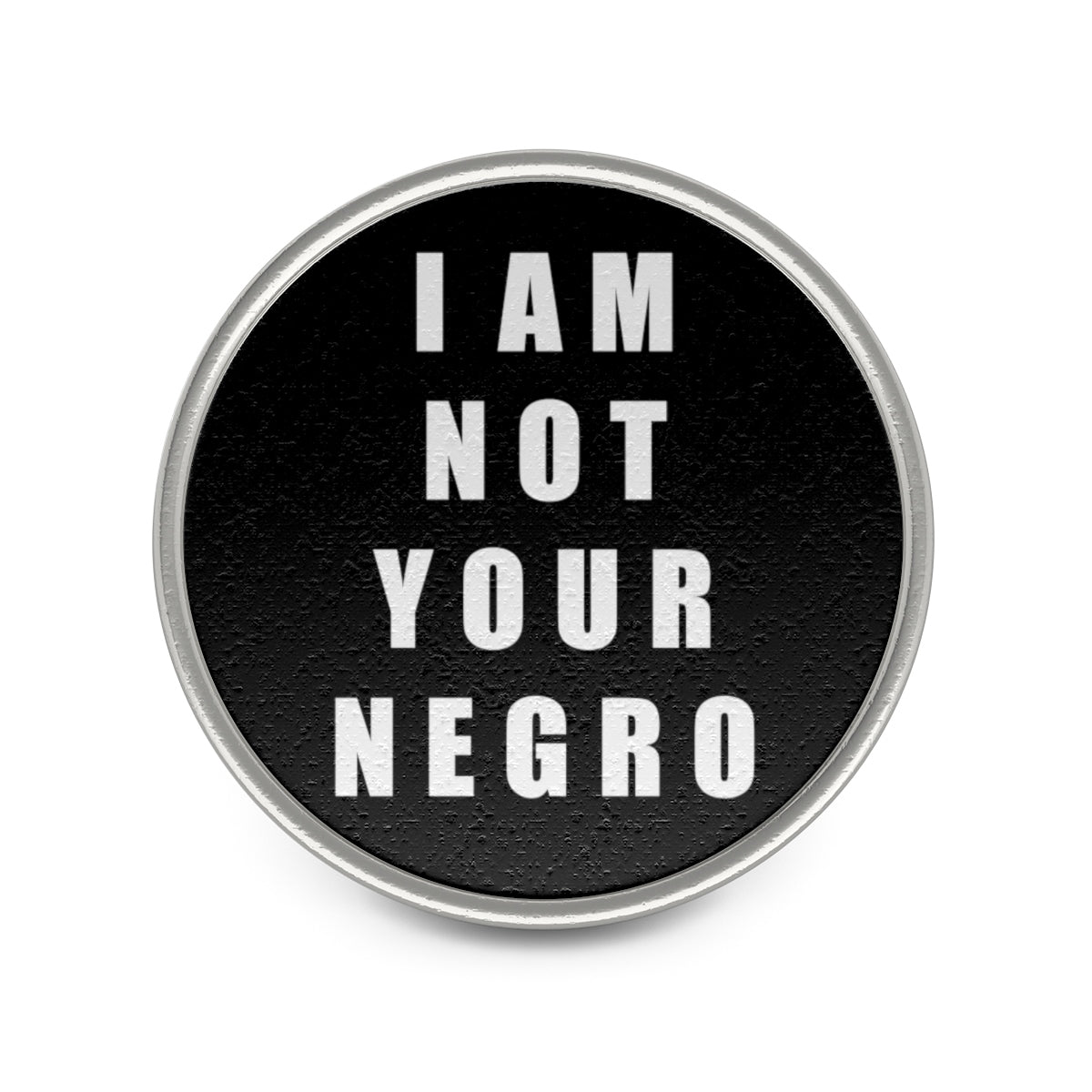 I Am Not Your Negro Pin