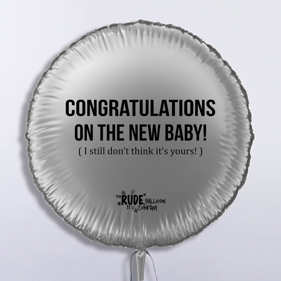 Congratulations On The New Baby! (Still Don't Think It's Yours) TIGC The Inappropriate Gift Co