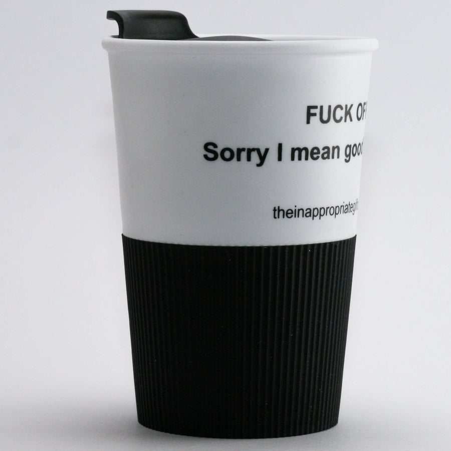 Fuck Off sorry I mean good morning travel cup TIGC The Inappropriate Gift Co