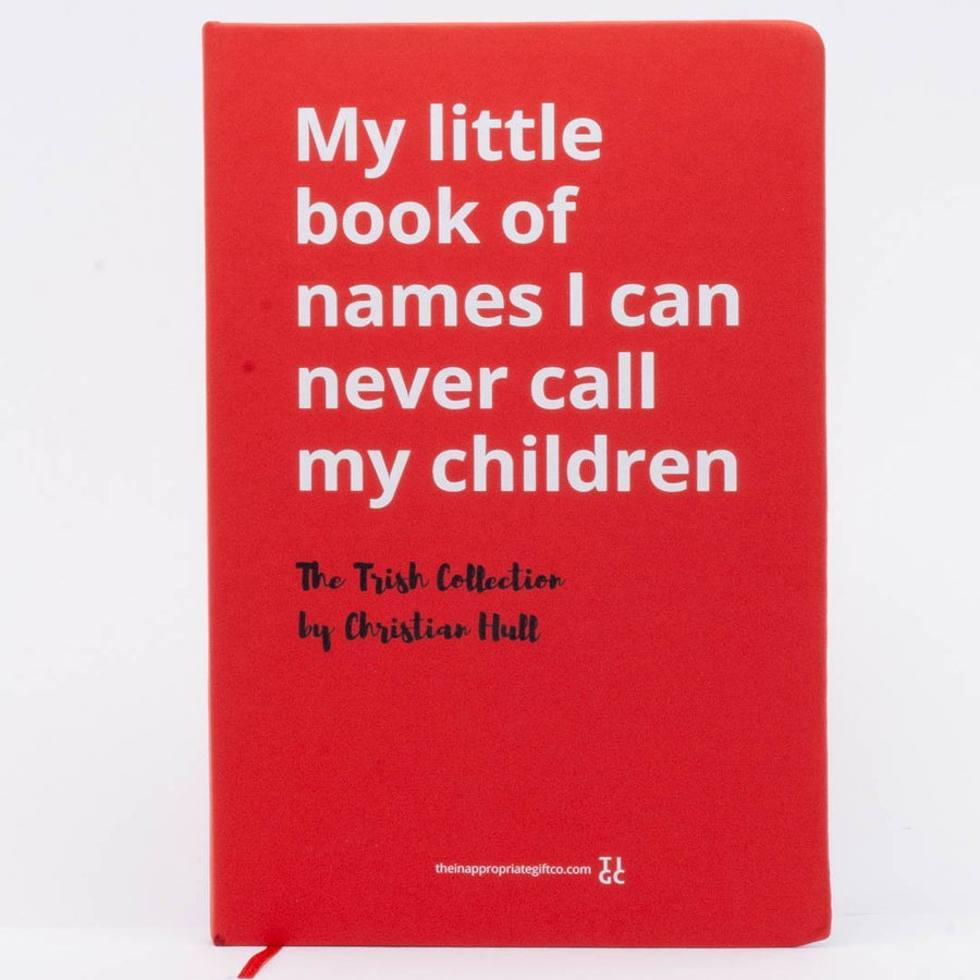 My little book of names I can never call my children