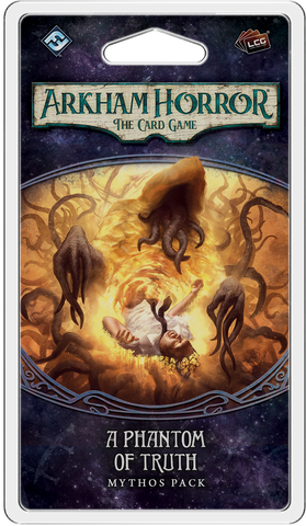 Arkham Horror: The Card Game (LCG) - A Phantom of Truth Mythos Pack