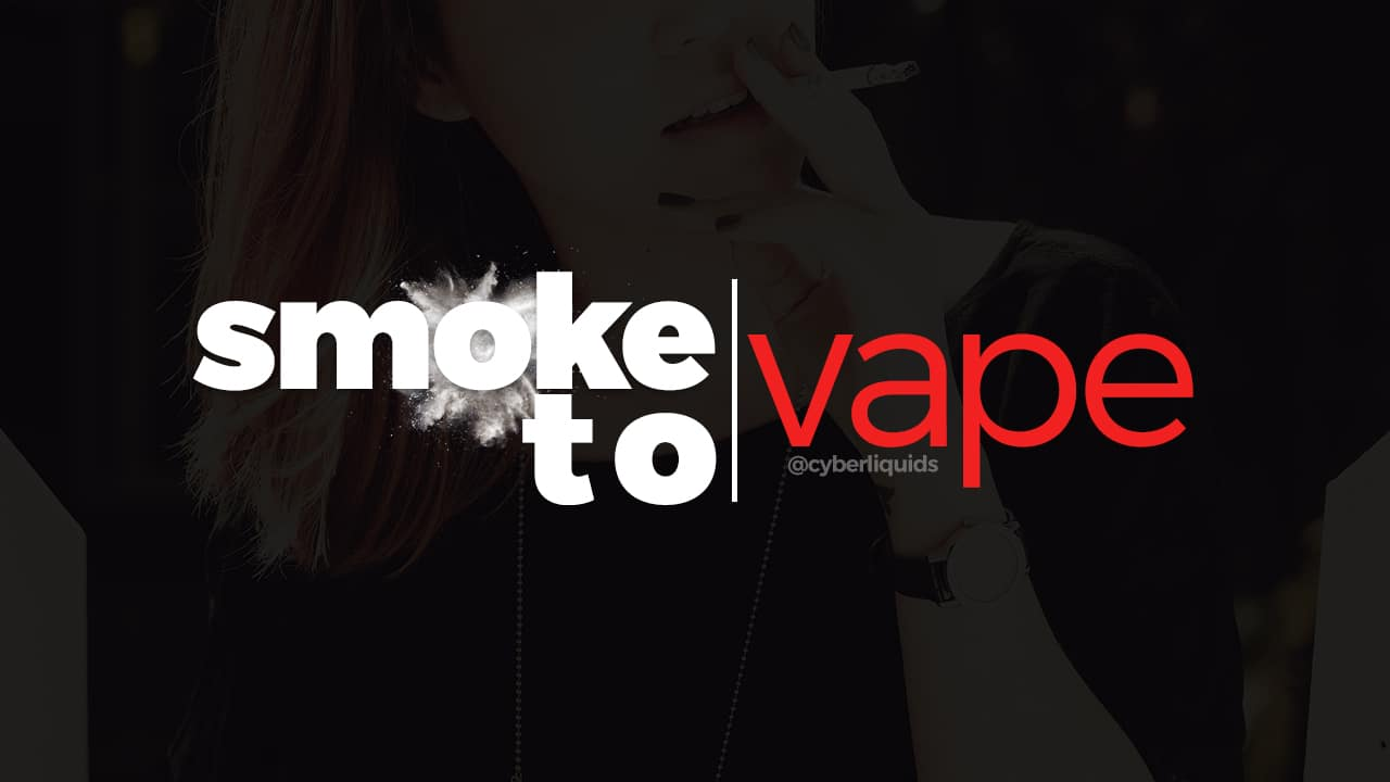 Smoke to Vape