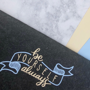 Always Be Yourself - Customize a Felt Stationery Envelope with HTV
