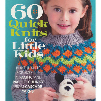 60 Quick Knits for Little Kids