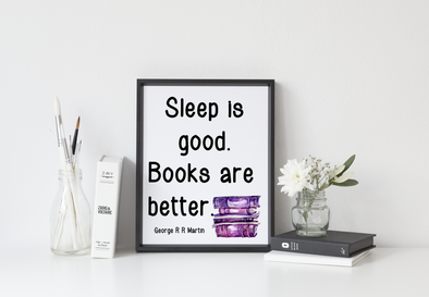Sleep is good, books are better art print digital download.
