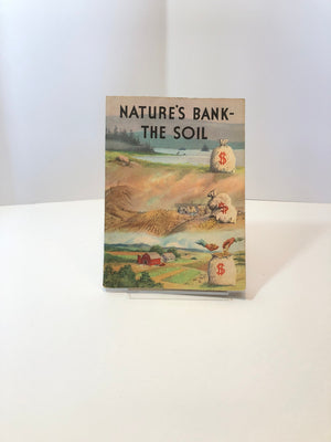 National Wildlife Federation Pamphlet Nature's Bank The Soil Book Four in the My Land and Conservation Series 1953