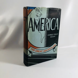 America The Great Adventure by George Krapp 1924 Vintage History Book