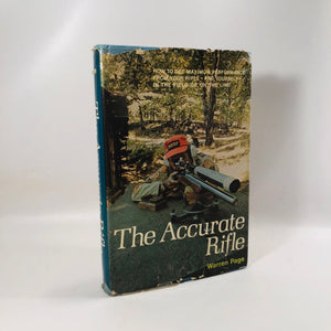 The Accurate Rifle by Warren Page 1973 A Vintage Book