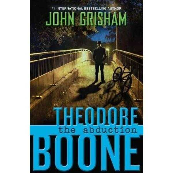 The Abduction (Theodore Boone: Kid Lawyer)