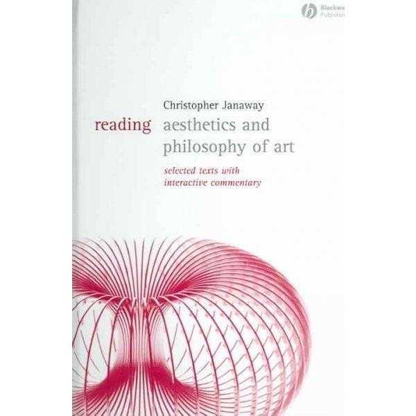 Reading Aesthetics And Philosophy Of Art.