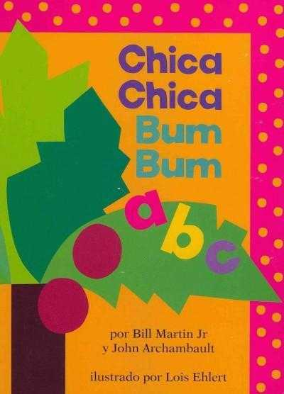 Chica Chica Bum Bum ABC / Chicka Chicka ABC (SPANISH)