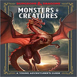 Monsters and Creatures: A Young Adventurer's Guide ( Dungeons & Dragons Young Advent