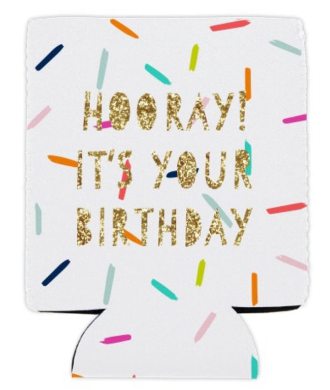 """Hooray its your birthday"" gold glitter and sprinkle koozie"