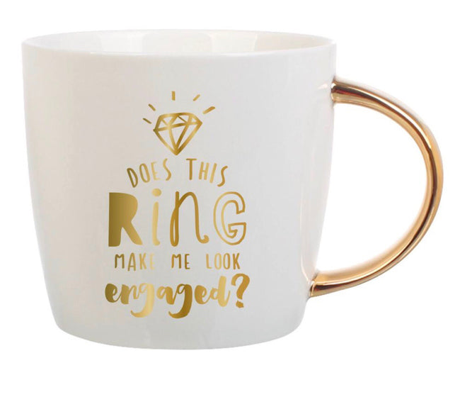 """does this ring make me look engaged?"" mug in white and gold. perfect for the soon to be bride!"