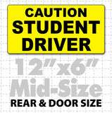 "12"" X 6"" Caution Student Driver Magnetic Car Sign black text on yellow"