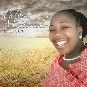 Artist:Palesa Motlomelo Song:Bokang Molimo oa khanya Duration:05:16 Album:He Keeps On Label:YME Music
