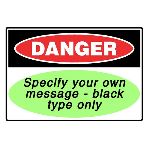 Danger - Your Own Message
