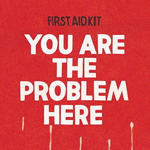 You Are The Problem Here Poster