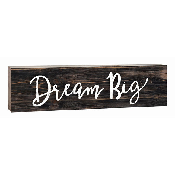 Dream Big Desk Sign