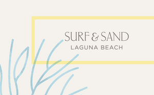 Surf and Sand Laguna Beach Gift Card
