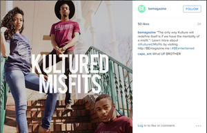 S/O to BE Magazine for featuring Kultured Misfits