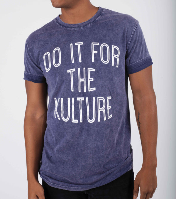Do It For The Kulture (Washed Out Tee)