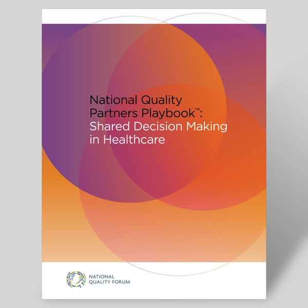 National Quality Partners Playbook™: Shared Decision Making in  Healthcare- BULK QUANTITIES