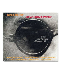 New Monastery: A view into the music of Andrew Hill CD