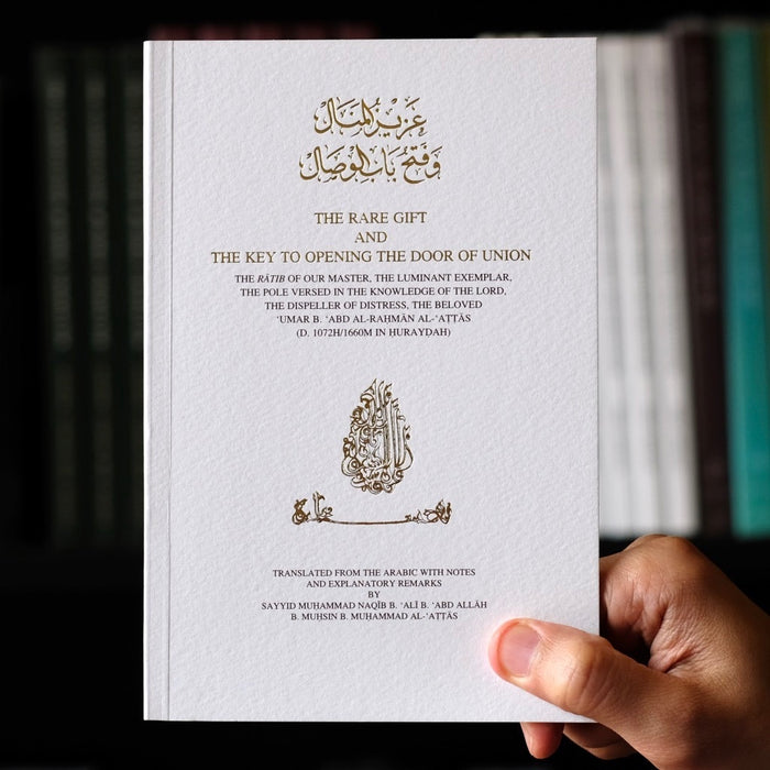 The Rare Gift and the Key to Opening the Door of Union Ratib al-Attas