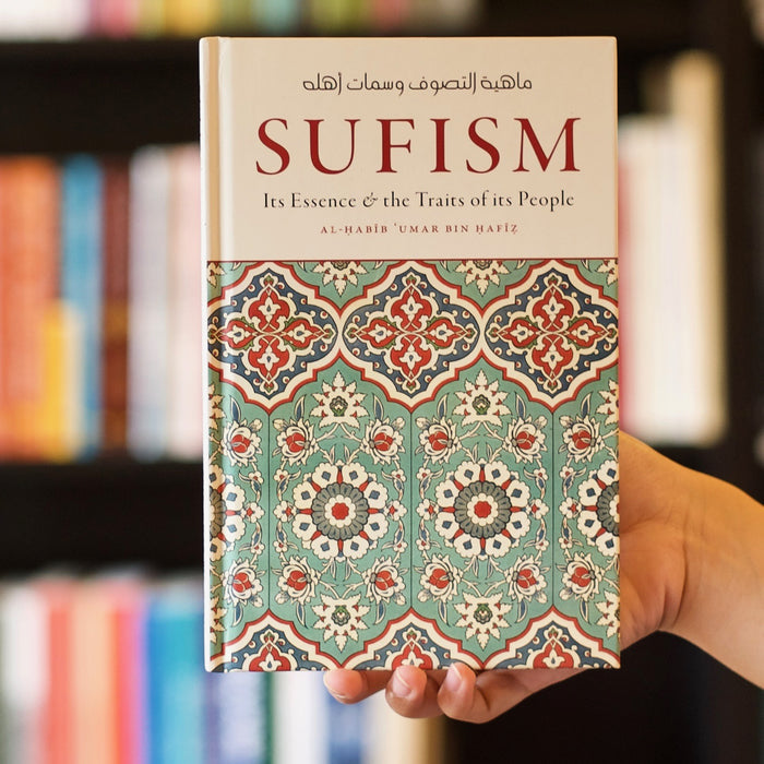 Sufism: Its Essence and the Traits of Its People