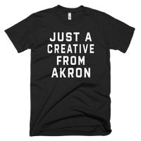 JUST A CREATIVE FROM AKRON | BLACK & WHITE T-Shirt