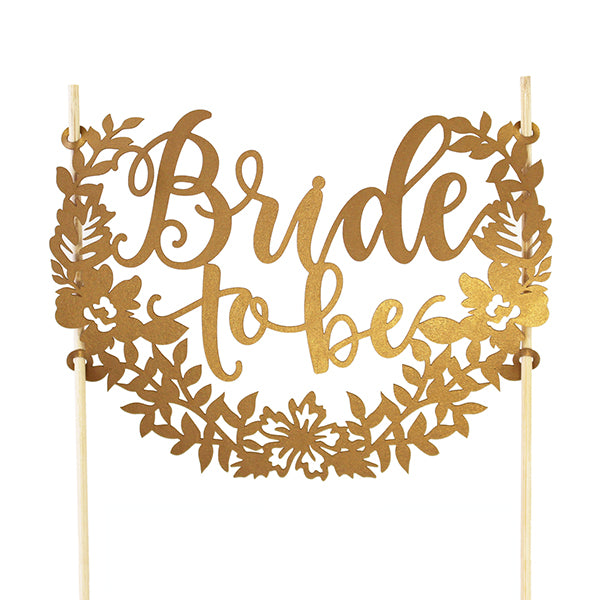 "CAKE TOPPER - VINTAGE GOLD LASER CUT PAPER ""BRIDE TO BE"""